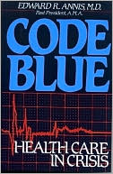 Code Blue by Edward R. Annis: Book Cover