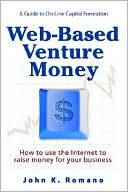 Web-Based Venture Money by John K. Romano: Book Cover