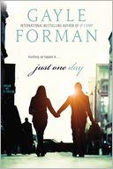 Just One Day by Gayle Forman: Book Cover