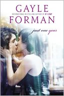 Just One Year by Gayle Forman: Book Cover