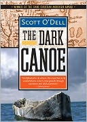 The Dark Canoe by Scott O'Dell: NOOK Book Cover