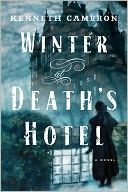 Winter at Death's Hotel by Kenneth Cameron: NOOK Book Cover