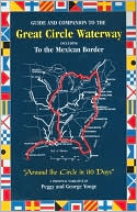 download Guide and Companion to the Great Circle Waterway : Including to the Border of Mexico book