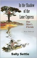 In the Shadow of the Lone Cypress by Sally Settle: Book Cover