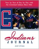 download Indians Journal : Year by Year & Day by Day with the Cleveland Indians Since 1887 book
