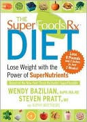 The SuperfoodsRX Diet by Wendy Bazilian: Book Cover