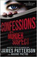 Confessions of a Murder Suspect by James Patterson: Book Cover