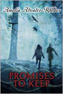 Promises to Keep by Amelia Atwater-Rhodes: Book Cover