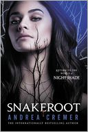Snakeroot by Andrea Cremer: Book Cover