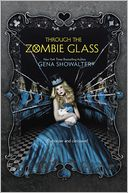 Through the Zombie Glass by Gena Showalter: Book Cover