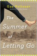 The Summer of Letting Go by Gae Polisner: Book Cover
