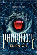 Prophecy by Ellen Oh: Book Cover
