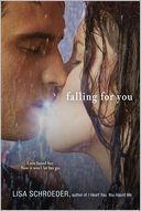Falling for You by Lisa Schroeder: Book Cover