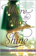 Where the Stars Still Shine by Trish Doller: Book Cover