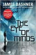 The Eye of Minds (B&N Exclusive Edition) by James Dashner: Book Cover