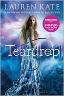 Teardrop (Teardrop Trilogy Series #1) (B&N Exclusive Edition) by Lauren Kate: Book Cover