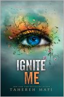 Ignite Me (Shatter Me Series #3) by Tahereh Mafi: Book Cover