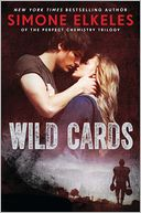 Wild Cards by Simone Elkeles: Book Cover