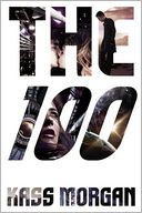 The 100 by Kass Morgan: Book Cover