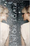 Pivot Point by Kasie West: Book Cover