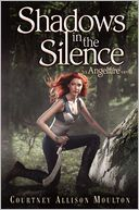 Shadows in the Silence by Courtney Allison Moulton: Book Cover