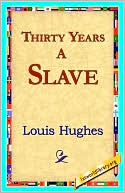 download Thirty Years a Slave book