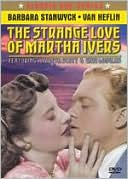 The Strange Love of Martha Ivers with Barbara Stanwyck