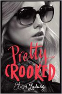 Pretty Crooked by Elisa Ludwig: Book Cover
