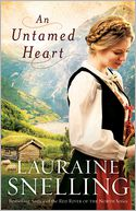 An Untamed Heart by Lauraine Snelling: Book Cover