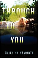 Through to You by Emily Hainsworth: Book Cover