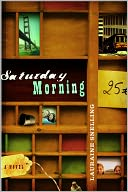 Saturday Morning by Lauraine Snelling: NOOK Book Cover