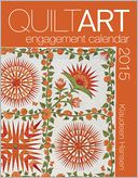 2015 Quilt Art Engagement Calendar by James Hansen: Calendar Cover