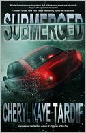 Submerged by Cheryl Kaye Tardif: NOOK Book Cover