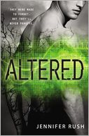 Altered (Altered Series #1) by Jennifer Rush: Book Cover