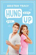 Hung Up by Kristen Tracy: Book Cover