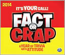 2014 Fact or Crap Box Calendar by Calendar Ink: Calendar Cover