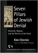download Seven Pillars of Jewish Denial : Shekinah, Wagner, and the Politics of the Small book