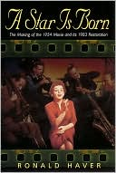 download A Star Is Born : The Making of the 1954 Movie and Its 1983 Restoration book