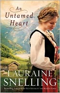 An Untamed Heart by Lauraine Snelling: NOOK Book Cover