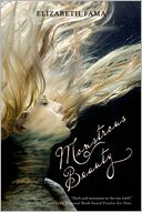 Monstrous Beauty by Elizabeth Fama: Book Cover