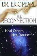 The Reconnection by Eric Pearl: Book Cover