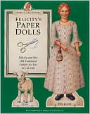 Felicity's Paper Dolls by Pleasant Company Publications: Book Cover