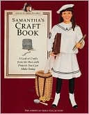Samantha's Craft Book by Pleasant Company Publications: Book Cover