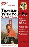 Traveling with Your Pet -- The AAA Petbook by AAA Publishing: Book Cover