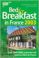 AAA Bed and Breakfast in France 2003 by AAA: Book Cover