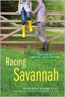 Racing Savannah by Miranda Kenneally: Book Cover