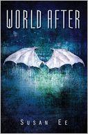 World After (Penryn and the End of Days Series #2) by Susan Ee: Book Cover