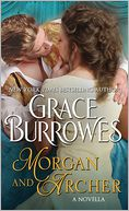 Morgan and Archer by Grace Burrowes: NOOK Book Cover