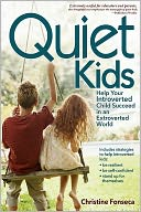 Quiet Kids by Christine Fonseca: NOOK Book Cover
