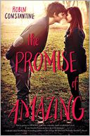The Promise of Amazing by Robin Constantine: Book Cover